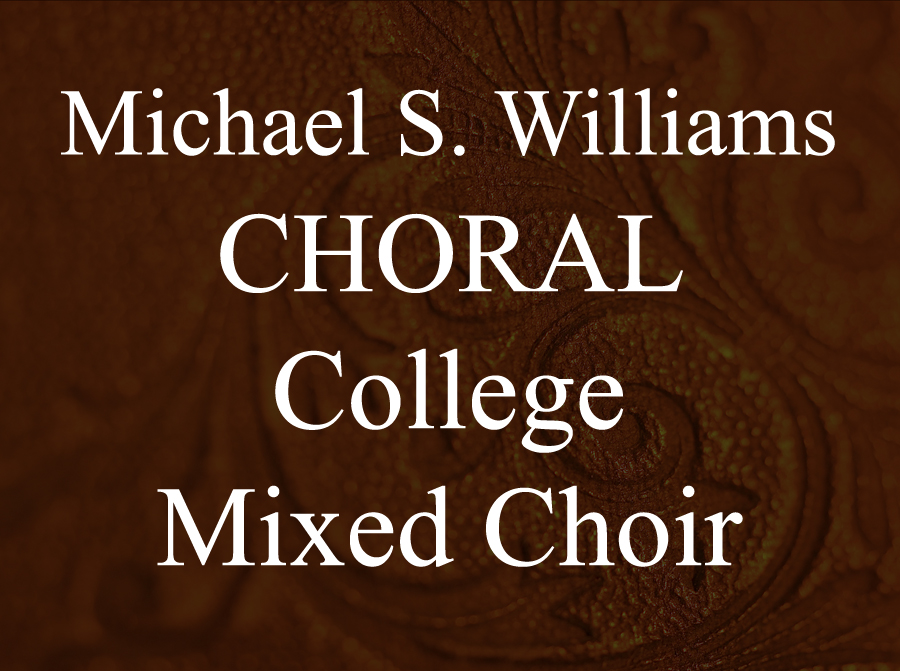 CHORAL: College Mixed Choir -
