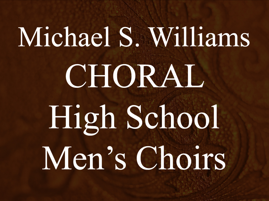 CHORAL: HS Men's Choirs -